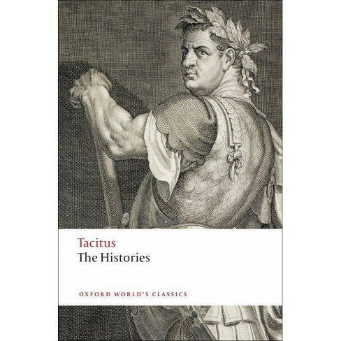 The Histories - (Oxford World's Classics (Paperback)) by  Tacitus & W H Fyfe (Paperback) - image 1 of 1