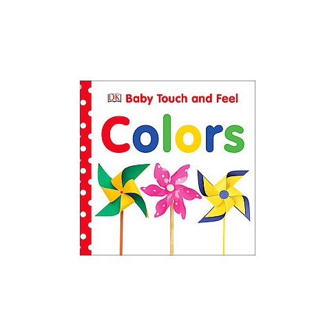 Colors - (Baby Touch and Feel) (Board_book) - image 1 of 1