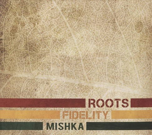 Mishka - Roots fidelity (CD) - image 1 of 1