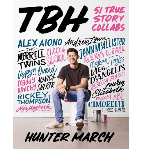 TBH : 51 True Story Collabs (Paperback) (Hunter March) - image 1 of 1
