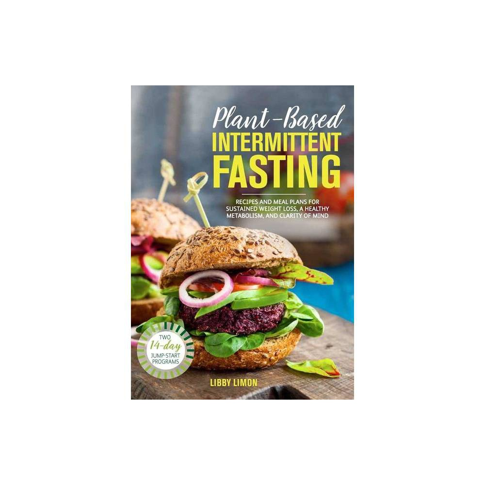 Plant Based Intermittent Fasting By Libby Limon Paperback