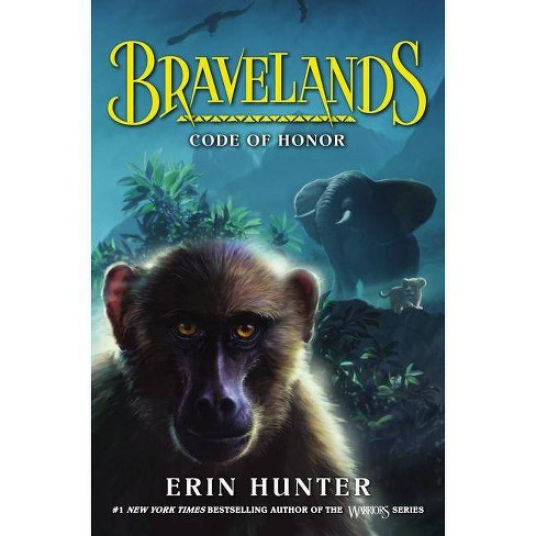Code of Honor - (Bravelands) by  Erin Hunter (Hardcover) - image 1 of 1