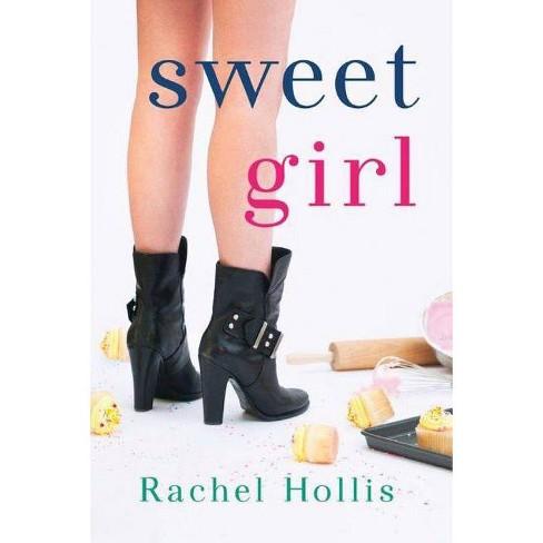 Sweet Girl - (Girl's) by  Rachel Hollis (Paperback) - image 1 of 1