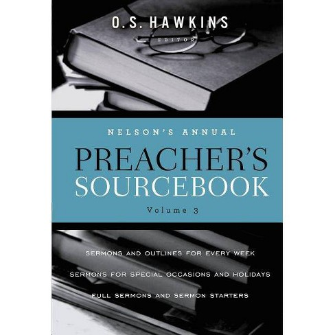 Nelson's Annual Preacher's Sourcebook, Volume 3 - by  Thomas Nelson (Mixed media product) - image 1 of 1