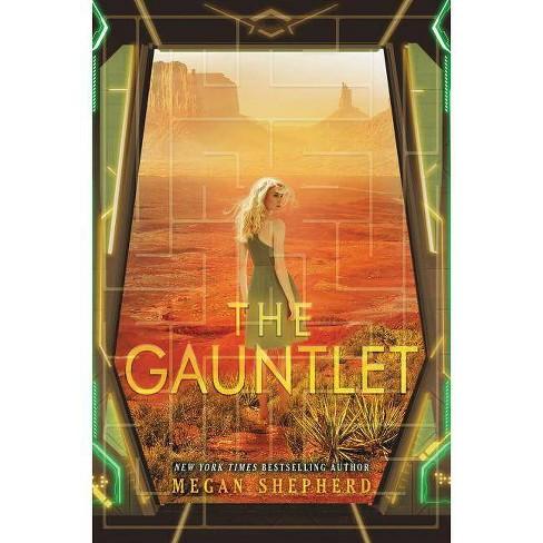 The Gauntlet - (Cage) by  Megan Shepherd (Paperback) - image 1 of 1