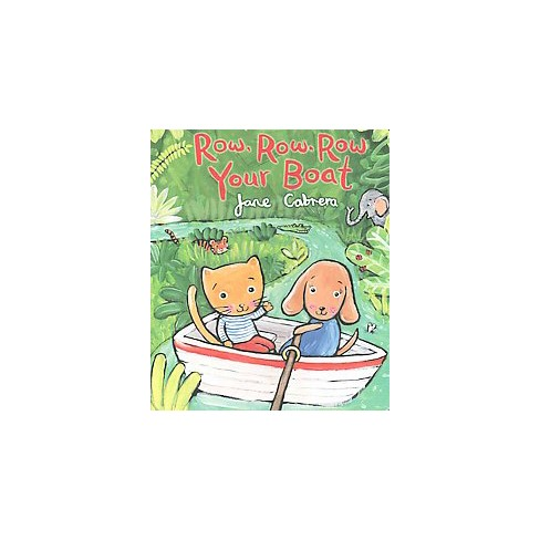 Row, Row, Row Your Boat - by  Jane Cabrera (Board_book) - image 1 of 1
