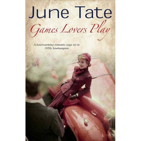 Games Lovers Play - by  June Tate (Hardcover) - image 1 of 1