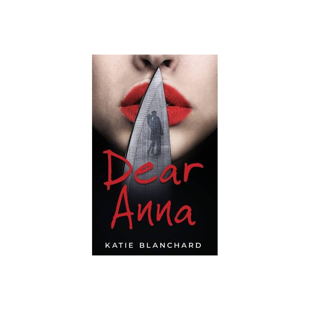Dear Anna By Katie Blanchard Paperback