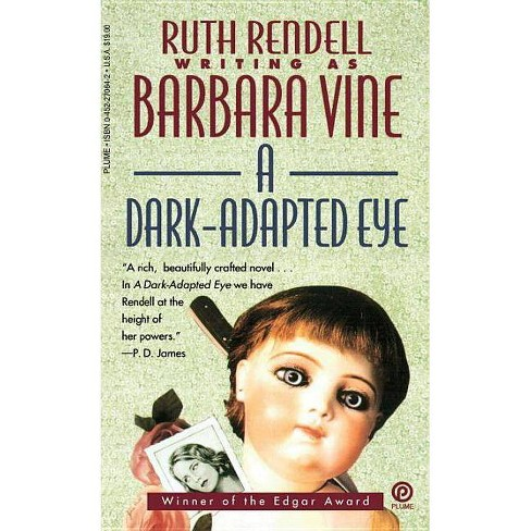 A Dark-Adapted Eye - by  Ruth Rendell (Paperback) - image 1 of 1