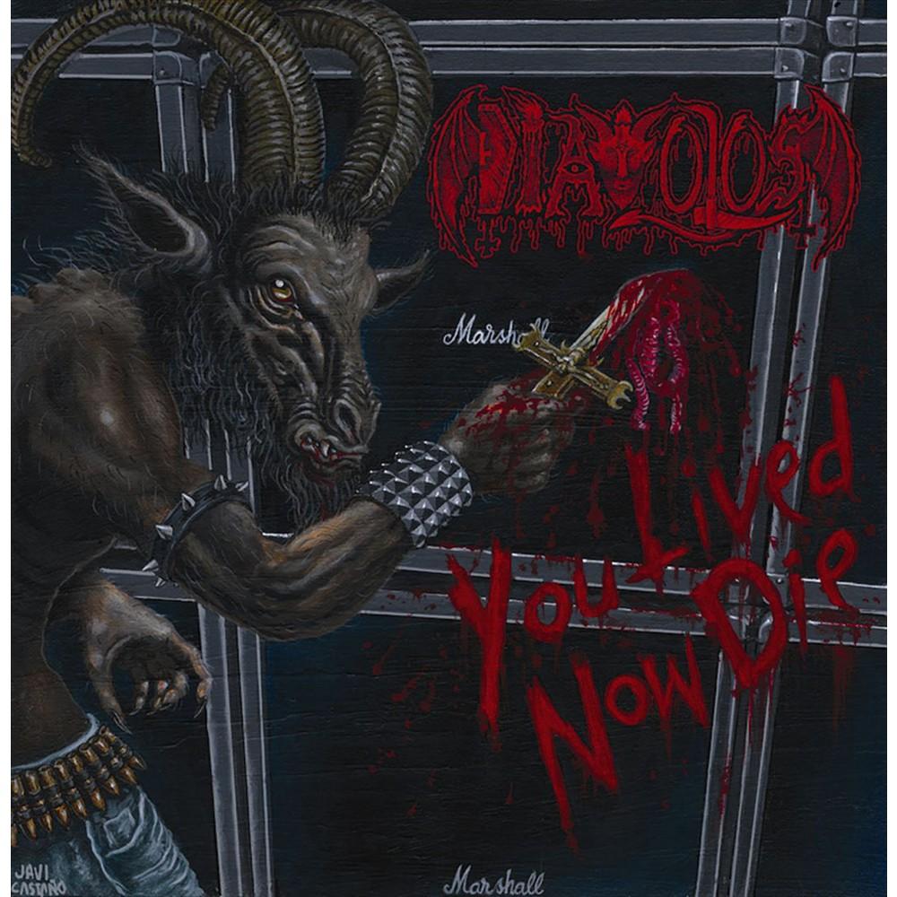 Diavolos - You Lived Now Die (Vinyl)