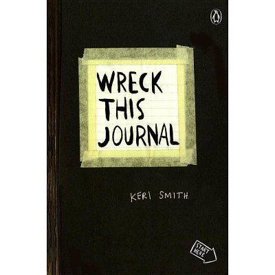 Wreck this Journal Black Edition 08/20/2012 Self Improvement - by Keri Smith (Paperback)