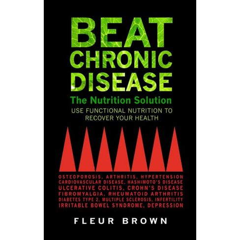beat chronic disease the nutrition solution use functional