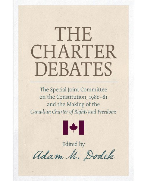 Charter Debates : The Special Joint Committee on the Constitution, 1980-81, and the Making of the - image 1 of 1