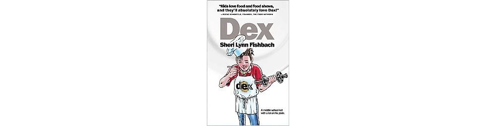 Dex (Hardcover) (Sheri Lynn Fishbach)