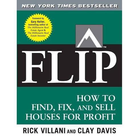 Flip - by  Rick Villani & Clay Davis & Gary Keller (Paperback) - image 1 of 1