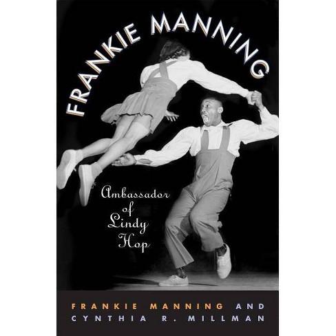 Frankie Manning - (Paperback) - image 1 of 1