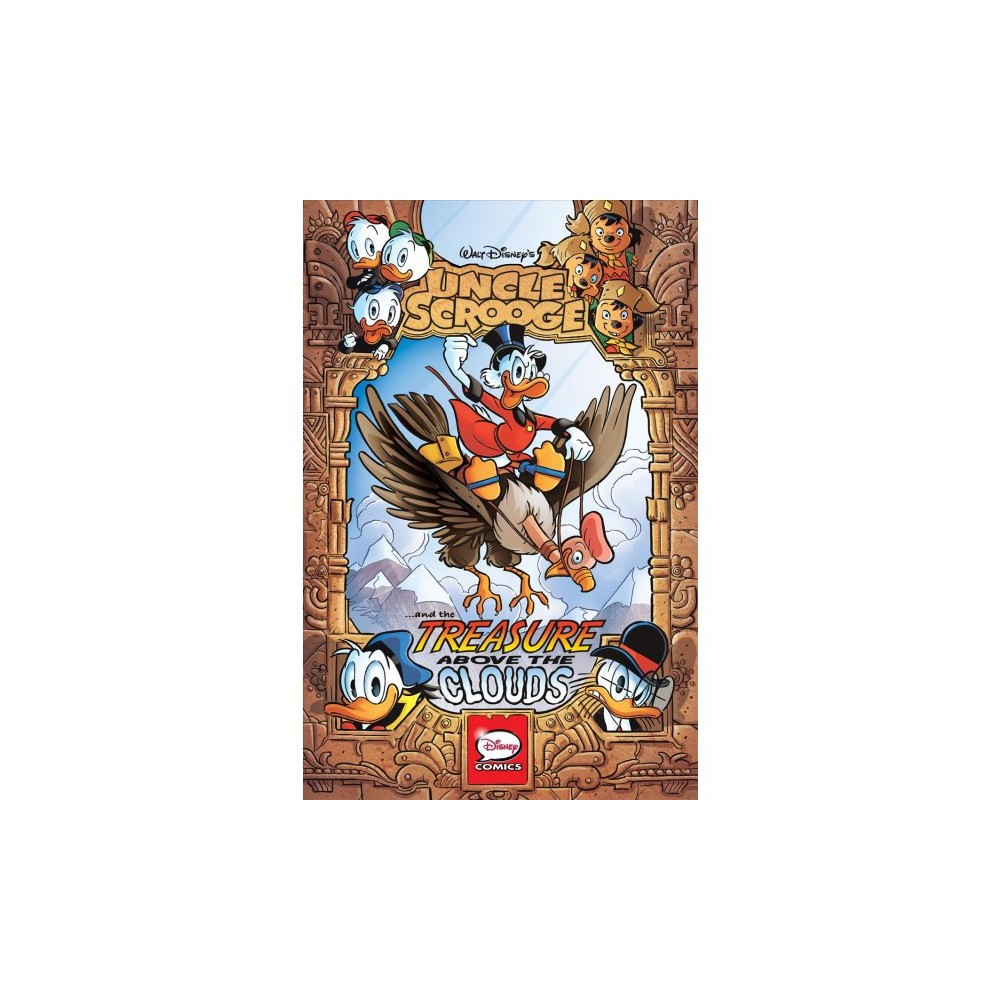 Uncle Scrooge : Treasure Above the Clouds - (Paperback)