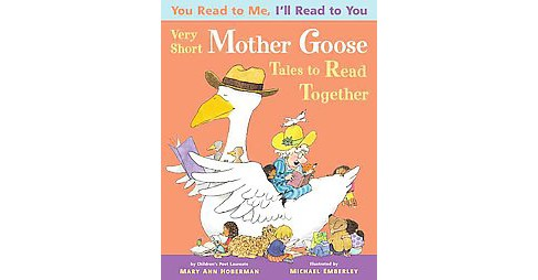 You Read to Me, I'll Read to You: Very Short Mother Goose Tales to Read Together (Reissue) (Paperback) - image 1 of 1