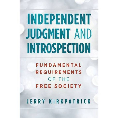 Independent Judgment and Introspection - by  Jerry Kirkpatrick (Paperback) - image 1 of 1