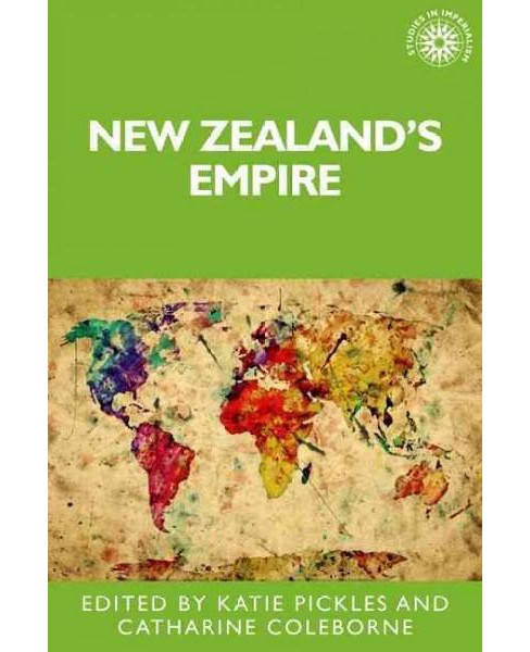 New Zealand's Empire (Hardcover) - image 1 of 1