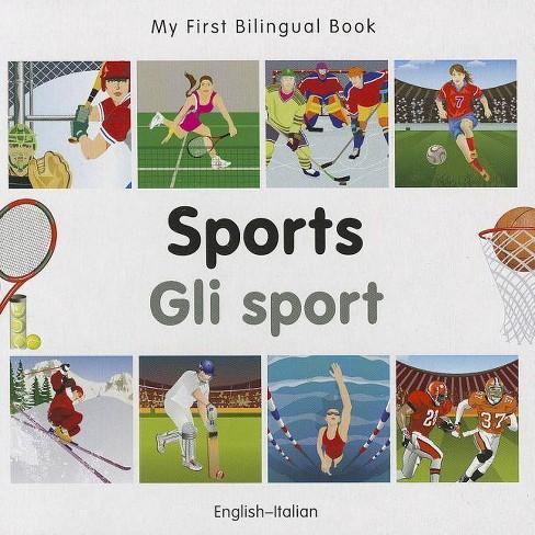 Sports/Gli Sport - (My First Bilingual Book) (Board_book) - image 1 of 1