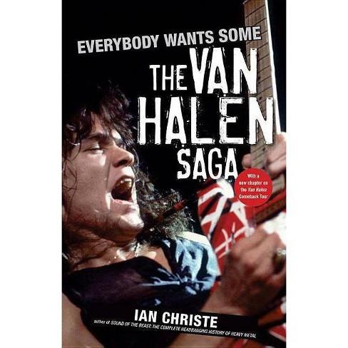 Everybody Wants Some - by  Ian Christe (Paperback) - image 1 of 1