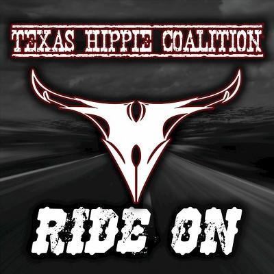 Texas Hippie Coalition - Ride On (CD)