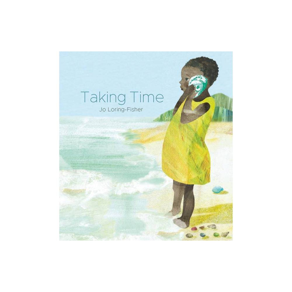 Taking Time By Jo Loring Fisher Hardcover