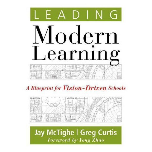 Leading Modern Learning - by  Jay McTighe & Greg Curtis (Paperback) - image 1 of 1
