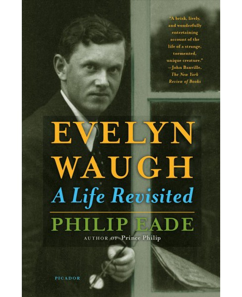 Evelyn Waugh : A Life Revisited (Reprint) (Paperback) (Philip Eade) - image 1 of 1