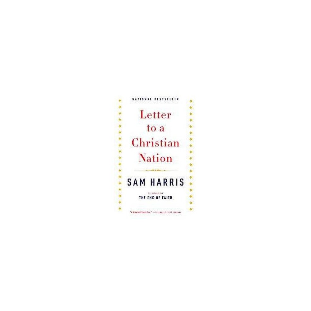 Letter to a Christian Nation ( Vintage) (Reprint) (Paperback) by Sam Harris
