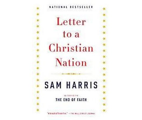 Letter to a Christian Nation ( Vintage) (Reprint) (Paperback) by Sam Harris - image 1 of 1