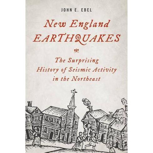 New England Earthquakes - by  John E Ebel (Hardcover) - image 1 of 1