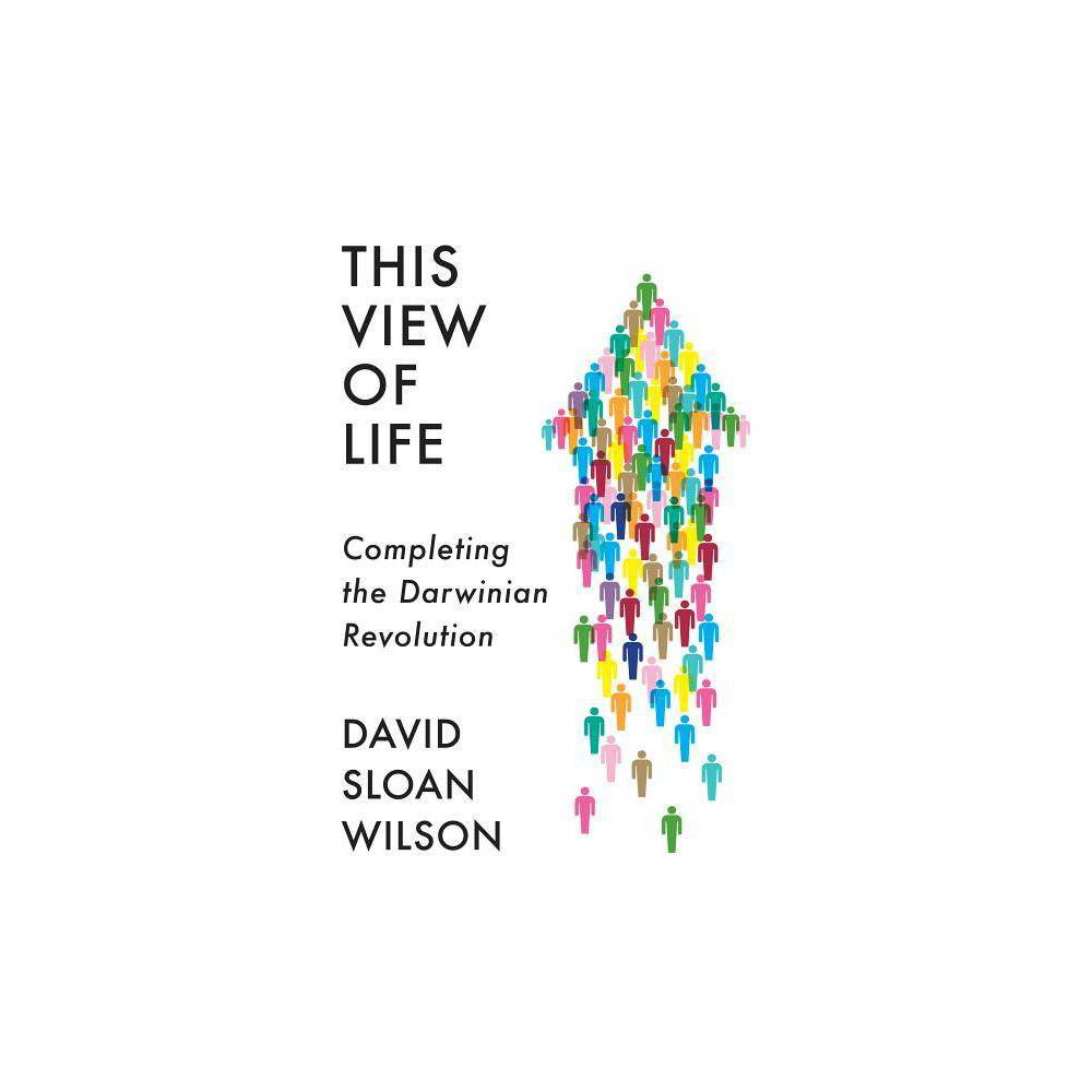 This View of Life - by David Sloan Wilson (Hardcover) 'Utterly fascinating and beautifully written. . . . [Wilson] addresses deep questions about humanity: how we can avoid physical or mental illnesses, raise children, make groups more effective, create sustainable economies and nurture better planetary stewards. . . . This View of Life should . . . be on everyone's bedside table--company heads and policymakers included. I'll be leaving a copy in the rented cottage outside Bristol where I am staying, confident that it will change future guests' own view of life.' --Monique Borgerhoff Mulder, Nature 'A forward-looking positive vision. . . . Wilson aims to break evolution out of its biological box, offering it as a universal framework for understanding and shaping human phenomena.' --Razib Khan, National Review 'This book is powerful, inspirational, and forward-thinking. Interested in how we can shape a brighter tomorrow? Read this book.' --Glenn Geher, Psychology Today 'Splendid . . . An excellent argument that evolution applies to culture as well as organisms . . . [Wilson is] a masterful educator.' --Kirkus (starred review) 'David Sloan Wilson has long been one of the most visionary and trail-blazing evolutionary biologists around, forcing the field to recognize that evolutionary change occurs from far more than selection solely at the level of the gene. In This View of Life, he explores the various surprising things that 'evolution' is and isn't, and its relevance to everything from everyday life to global policy decisions. It's thick with ideas and insights, written in a graceful, accessible style.' --Robert Sapolsky, New York Times bestselling author of Behave and Professor of Biology and Neurology at Stanford University 'Social policy as a branch of biology? Even if this at first strikes you as preposterous, keep on reading. There are so many new ideas and perspectives in this delightful and thought-provoking book that it would be your loss if you did not engag
