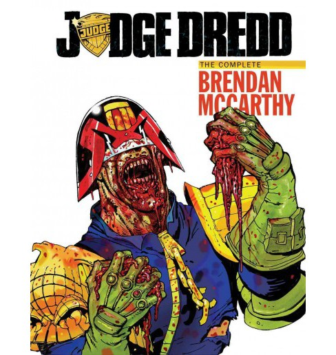 Judge Dredd : The Brendan McCarthy Collection (Hardcover) - image 1 of 1