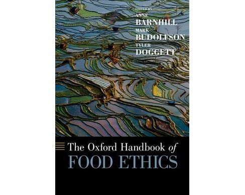 Oxford Handbook of Food Ethics -  (Oxford Handbooks) (Hardcover) - image 1 of 1