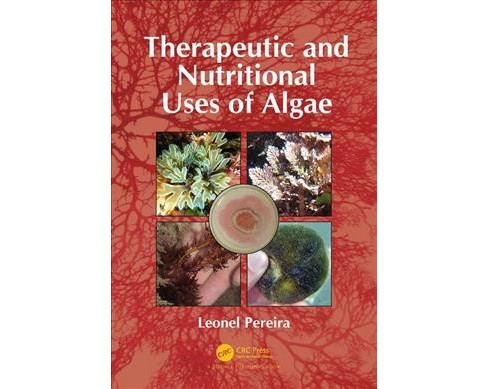 Therapeutic and Nutritional Uses of Algae (Hardcover) (Leonel Pereira). - image 1 of 1