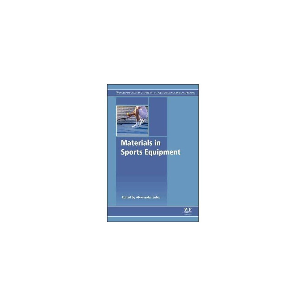 Materials in Sports Equipment - 2 by Aleksandar Subic (Paperback) Materials in Sports Equipment, Second Edition, provides a detailed review on the design and performance of materials in sports apparel, equipment and surfaces in a broad range of sporting applications. Chapters cover materials modeling, non-destructive testing, design issues for sports apparel, skull and mouth protection, and new chapters on artificial sport surfaces, anthropometric design customization, and 3D printing in sports equipment. In addition, the book covers sports-specific design and material choices in a range of key sports, from baseball, rowing, and archery, to ice hockey, snowboarding, and fishing. Users will find a valuable resource that explicitly links materials, engineering and design principles directly to sports applications, thus making it an essential resource to materials scientists, engineers, sports equipment designers and sports manufacturers developing products in this evolving field. Provides both updated and new chapters on recent developments in the design and performance of advanced materials in a number of sports applications Discusses varying aspects, such as the modeling of materials behavior and non-destructive testing Analyzes the aerodynamic properties of materials and the design of sports apparel and smart materials Explores new topics on athletic equipment, such as 3D printing and anthropometric design customization and on artificial sports surfaces