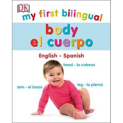 My First Bilingual Body - (Board Book)
