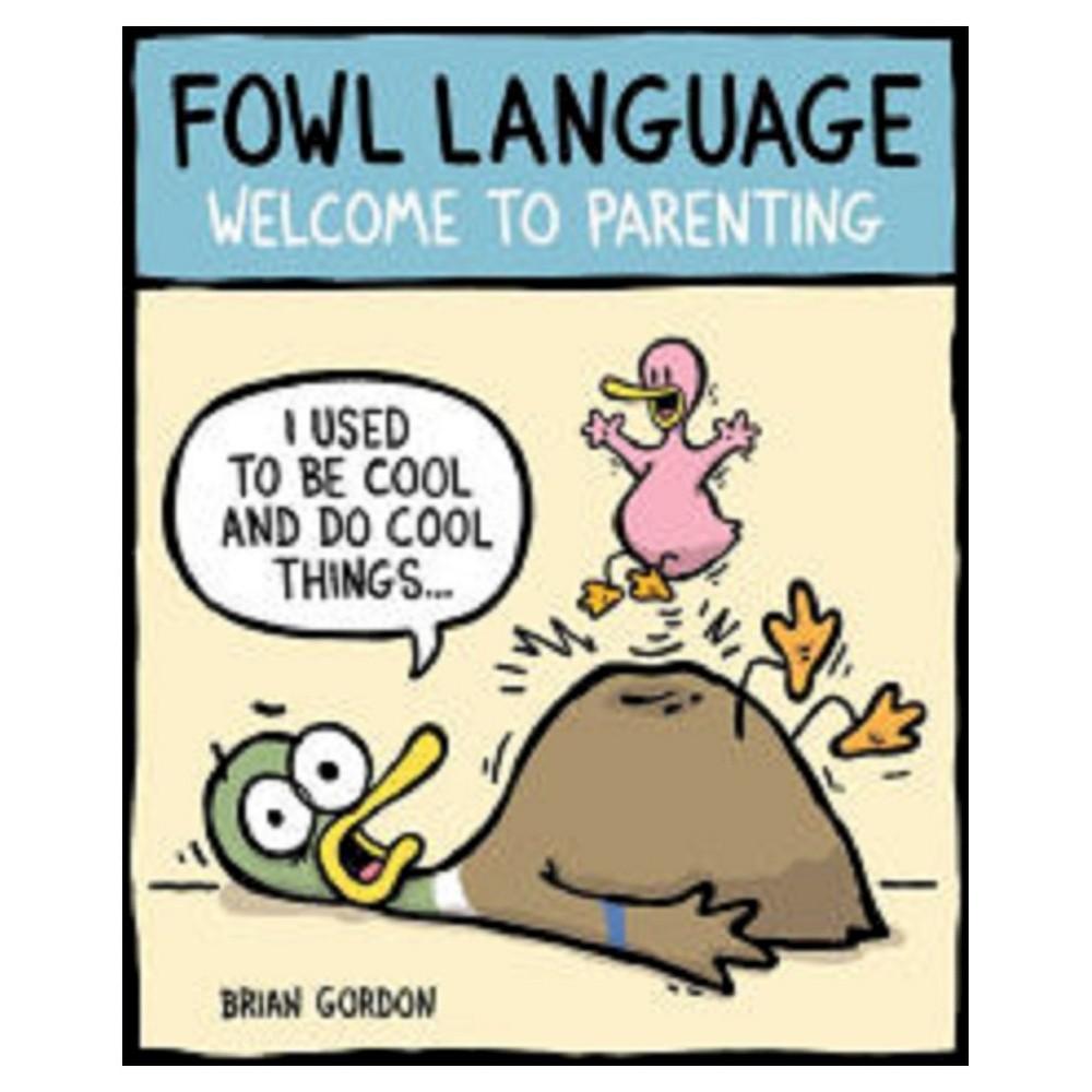 Fowl Language (Paperback)