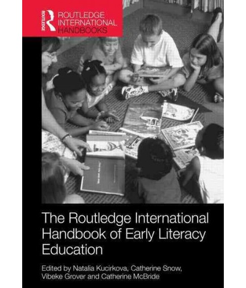 Routledge International Handbook of Early Literacy Education : A Contemporary Guide to Literacy Teaching - image 1 of 1
