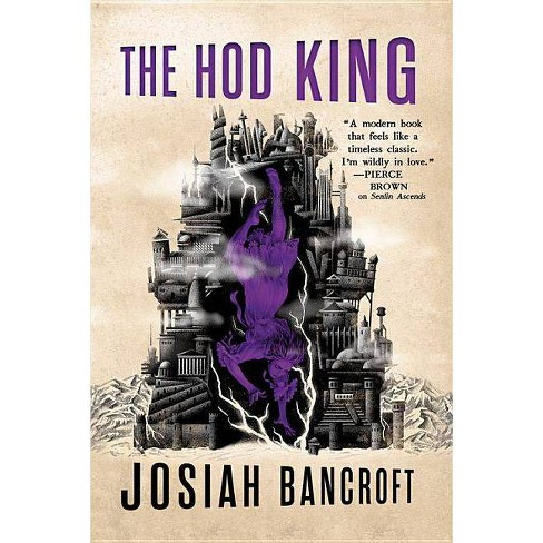 The Hod King - (Books of Babel) by  Josiah Bancroft (Paperback) - image 1 of 1