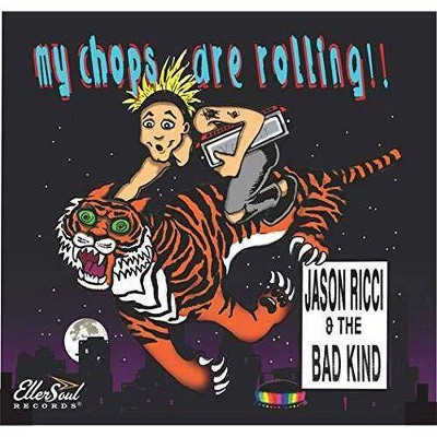 Ricci, Jason & The Bad Kind - My Chops Are Rolling (CD)