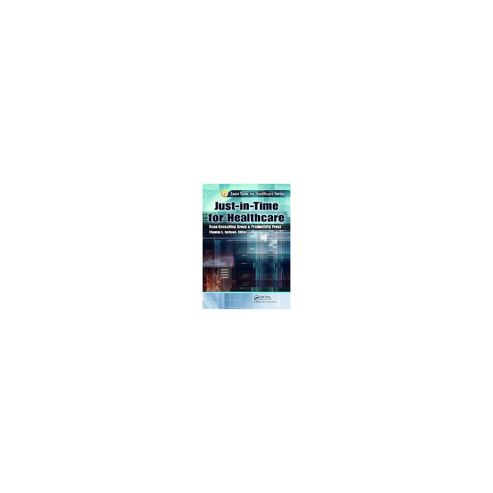 Just-in-time for Healthcare (Paperback) (Thomas L. Jackson)