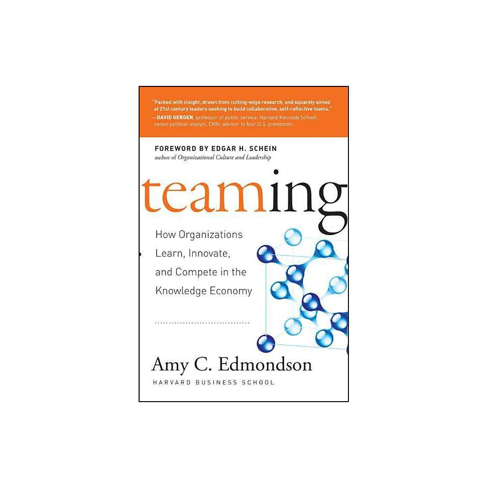 Teaming By Amy Edmondson Hardcover