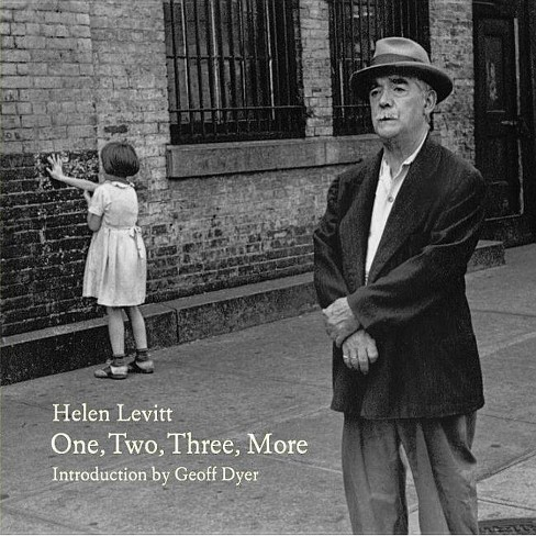 One, Two, Three, More - by  Helen Levitt (Hardcover) - image 1 of 1