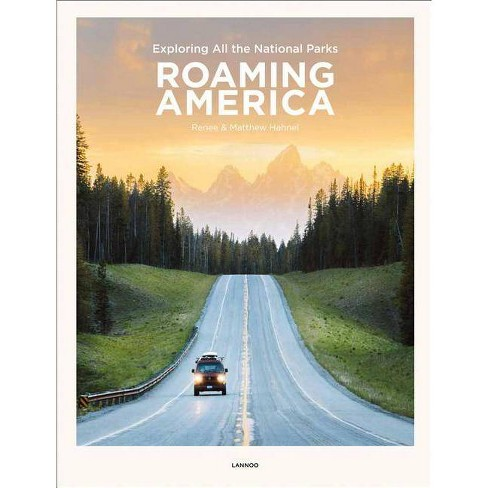 Roaming America - by  Renee Hahnel & Matthew Hahnel (Hardcover) - image 1 of 1