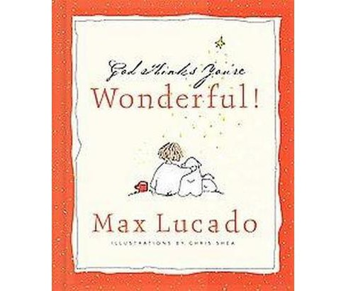 God Thinks Youre Wonderful! (Hardcover) (Max Lucado) - image 1 of 1