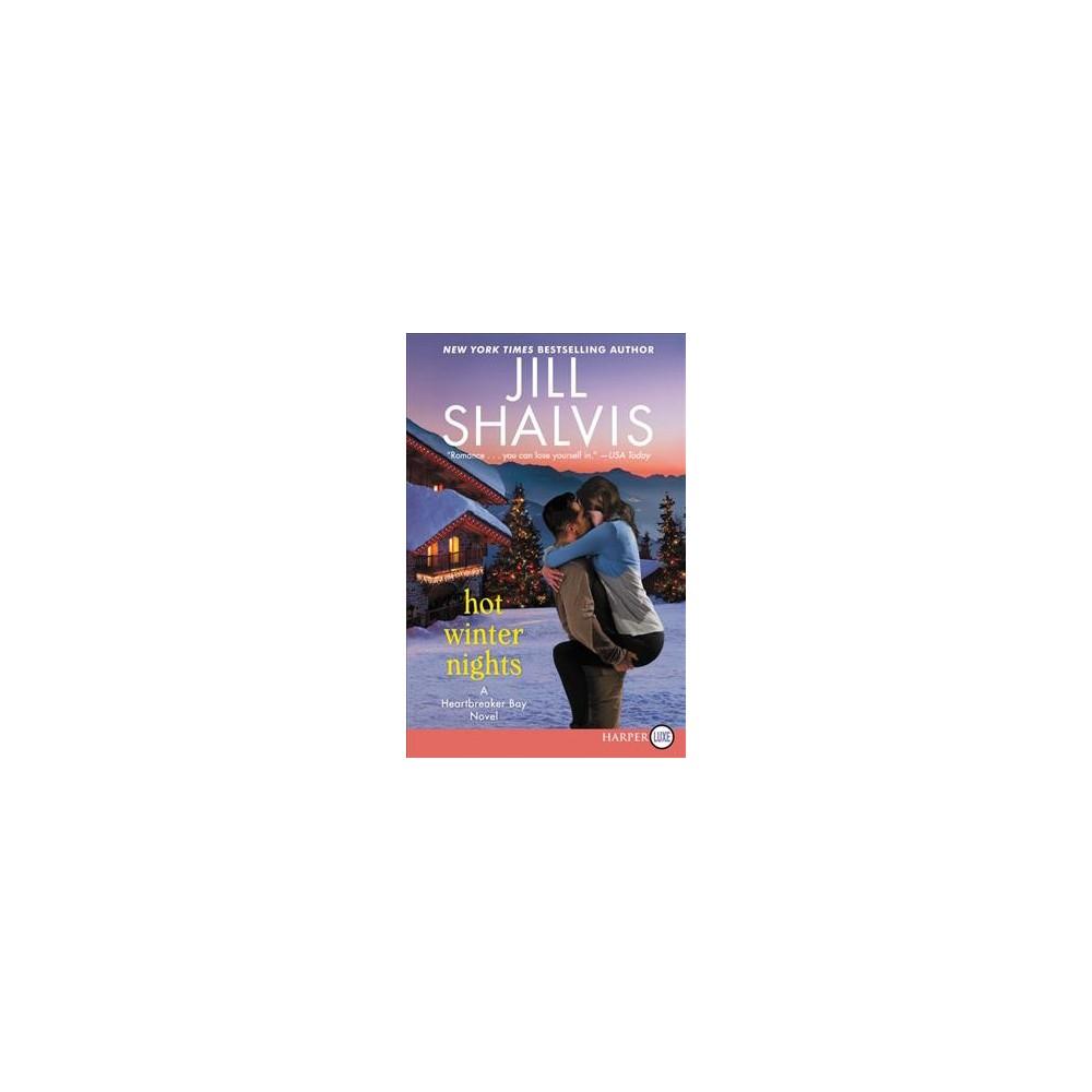 Hot Winter Nights - Lrg (Heartbreaker Bay) by Jill Shalvis (Paperback)