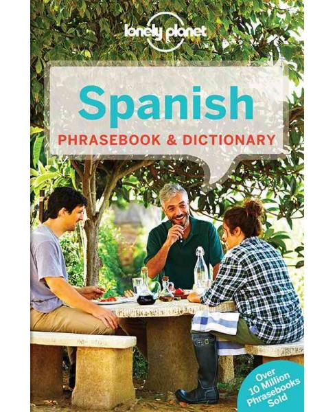 Lonely Planet Spanish Phrasebook and Dictionary (Paperback) - image 1 of 1
